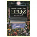 The Magical & Ritual use of Herbs